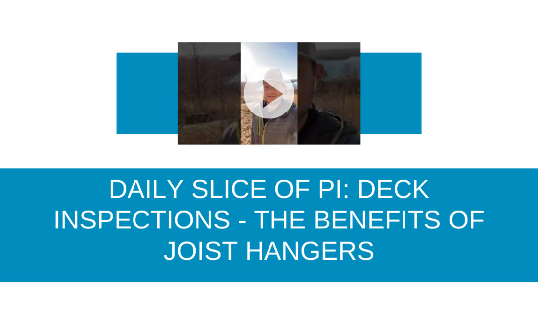Daily Slice of Pi: Deck Inspection – The Benefits of Joist Hangers