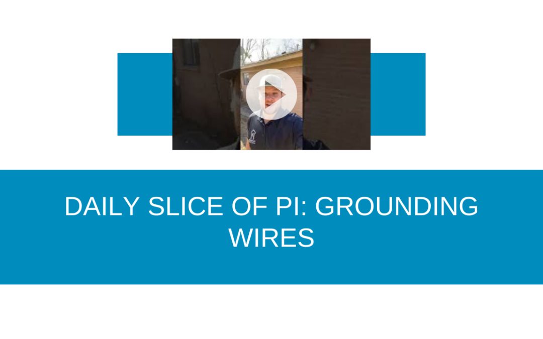 Daily Slice of PI: Grounding Wires